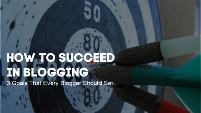 succeed in blogging