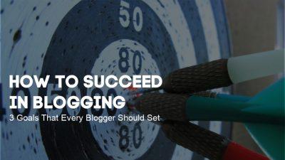 succeed in blogging